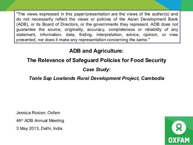ADB and Agriculture:The Relevance of Safeguard Policies for Food SecurityCase Study:Tonle Sap Lowlands Rural Development P...