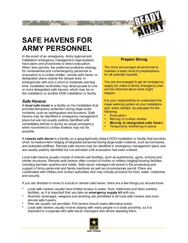 SAFE HAVENS FORARMY PERSONNELIn the event of an emergency, Army regional andinstallation emergency management organization...