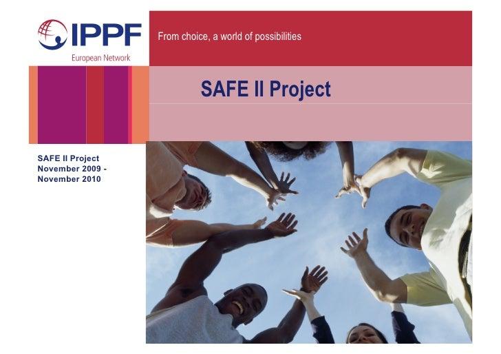 Safe II Project Presentation June 2010