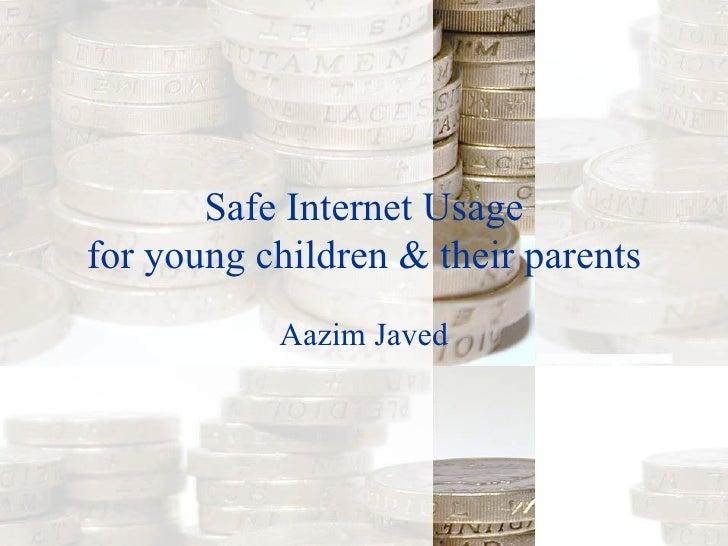 Safe Internet Usage