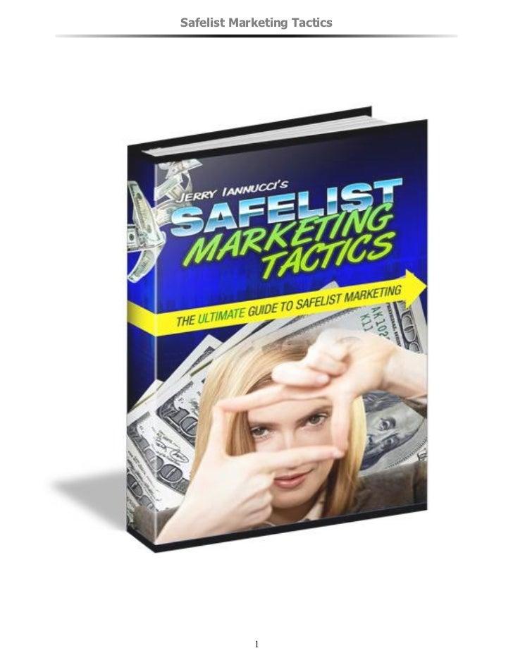Safelist Marketing Tactics            1