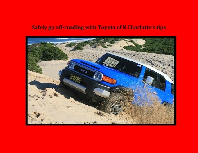 Safely go off roading with Toyota of N Charlotte tips