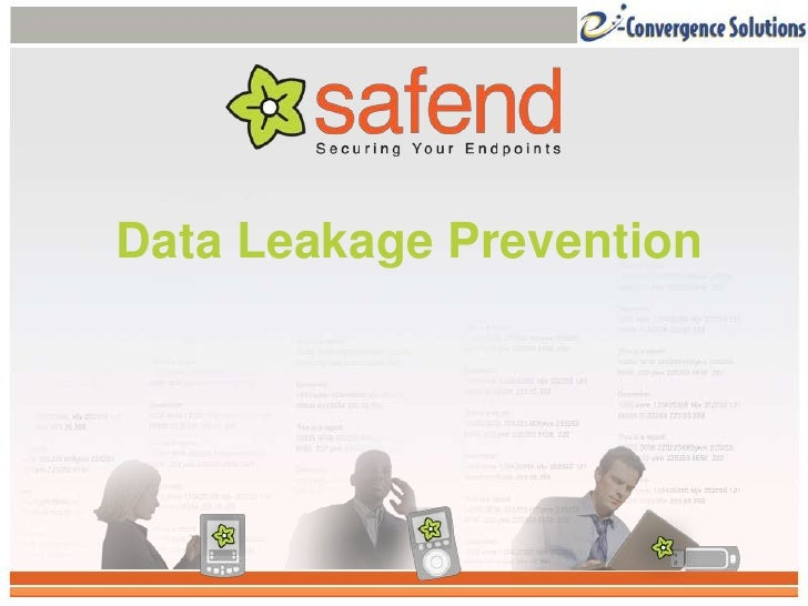 Data Leakage Prevention<br />