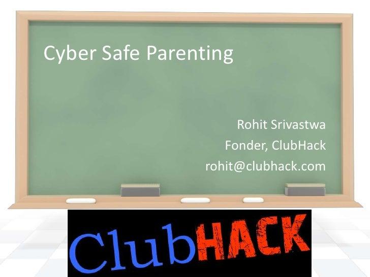 Cyber Safe Parenting