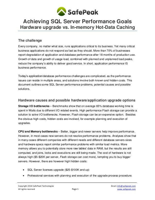 SafePeak - Resolving performance challenges solutions: Hardware upgrades VS In-memory result caching - 2012-11