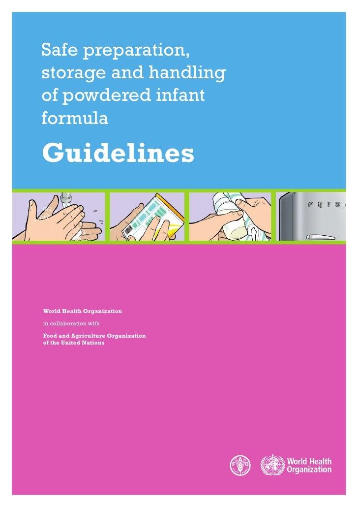 Safe Preparation, Storage And Handling Of Powdered Infant Formula   Guidelines