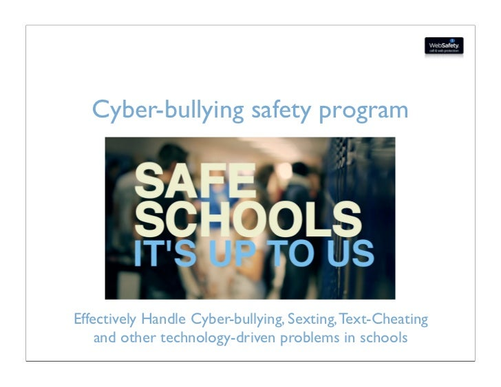 Cyber-bullying safety programEffectively Handle Cyber-bullying, Sexting, Text-Cheating    and other technology-driven prob...