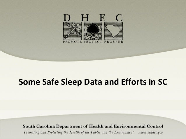 Some Safe Sleep Data and Efforts in SC