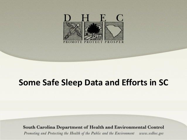 Safe Sleep Data and Efforts in South Carolina