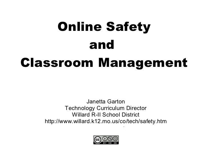 Online Safety<br />Janetta Garton<br />Technology Curriculum Director<br />Willard R-II School District<br />http://www.wi...
