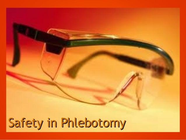 Safety in PhlebotomySafety in Phlebotomy