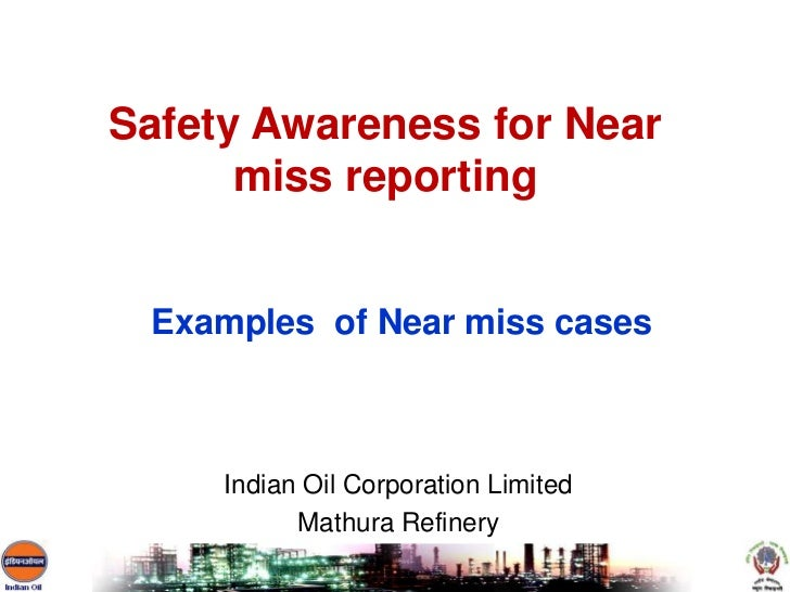 Safety Awareness On Near Miss