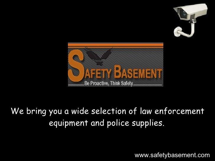 Safety Basement - Law Enforcement Equipment, GPS/Car Tracking Devices, Spy &   Surveillance Cameras