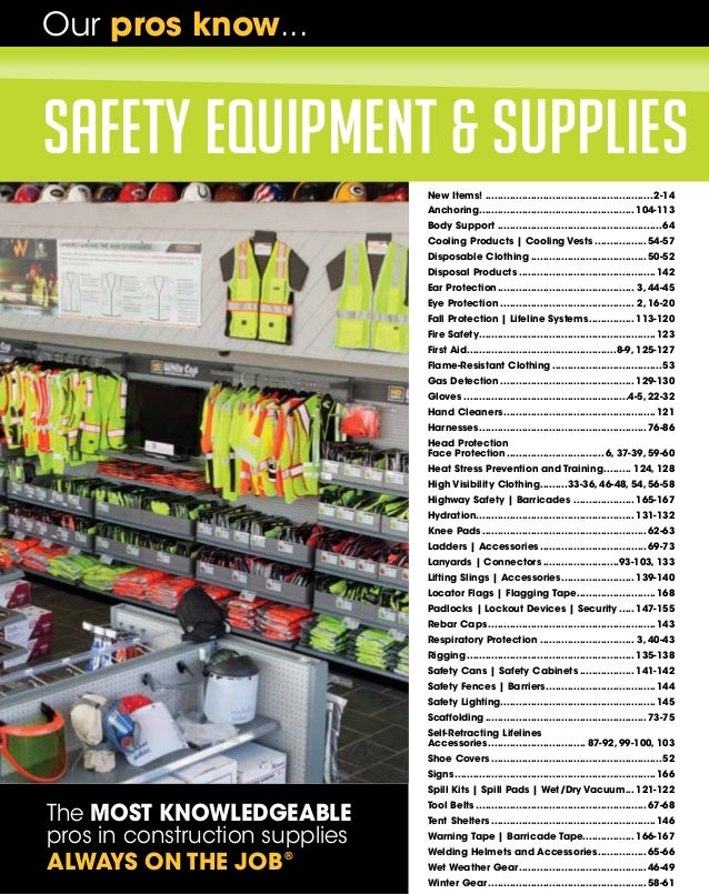 Our pros know...  safety equipment & supplies New Items!........................................................ 2-14 Anch...