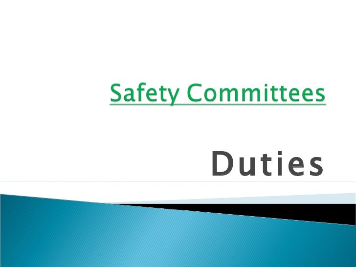 Safety committees duties 1