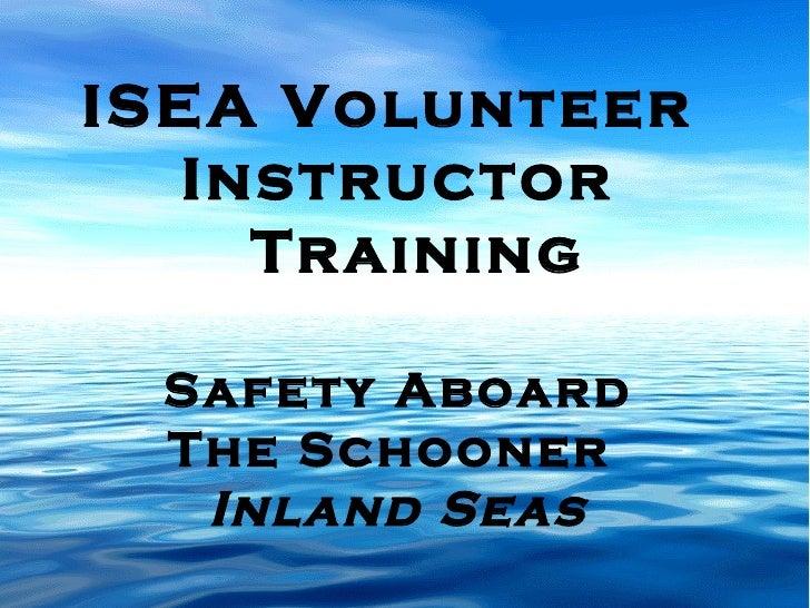 ISEA Volunteer  Instructor Training Safety Aboard The Schooner  Inland Seas