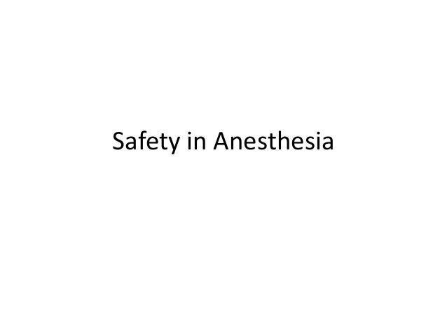Safety in Anesthesia