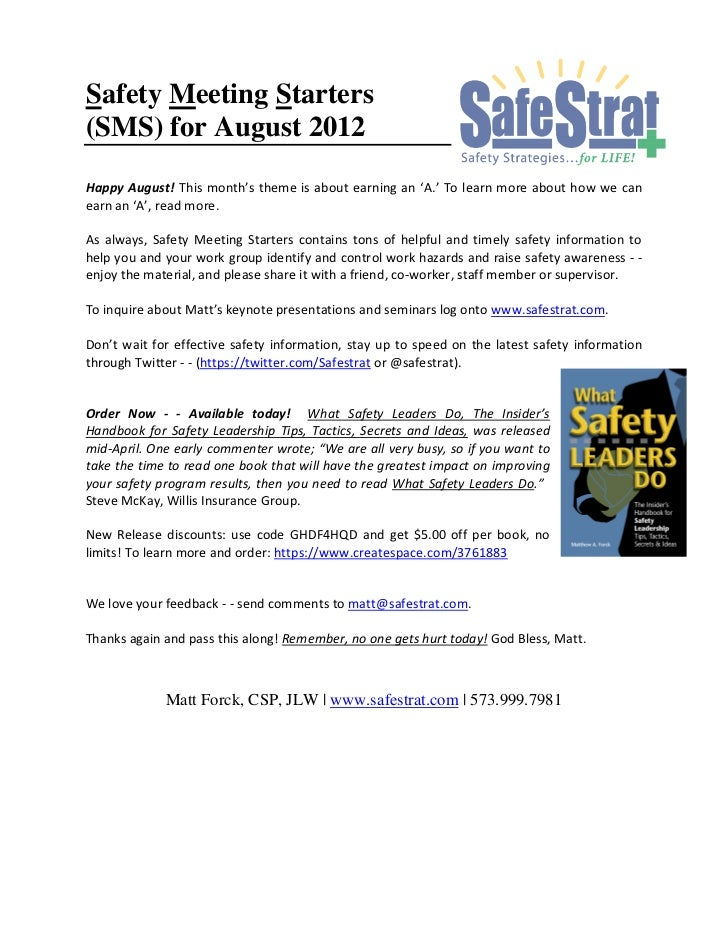 Safety Meeting Starters(SMS) for August 2012Happy August! This month's theme is about earning an 'A.' To learn more about ...
