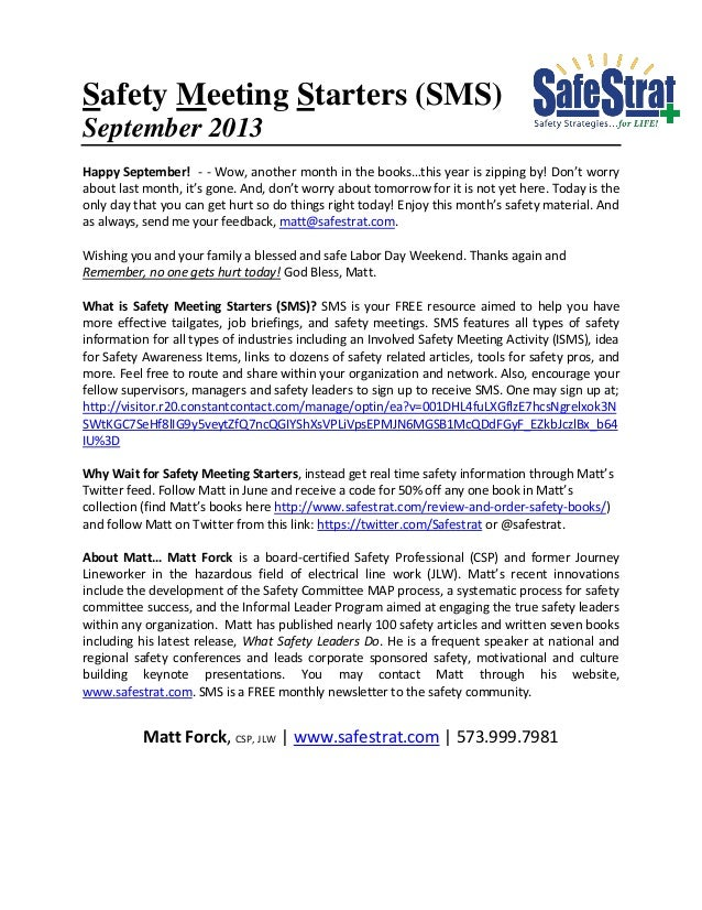 Safety Meeting Starters (SMS) September 2013 Happy September! - - Wow, another month in the books…this year is zipping by!...