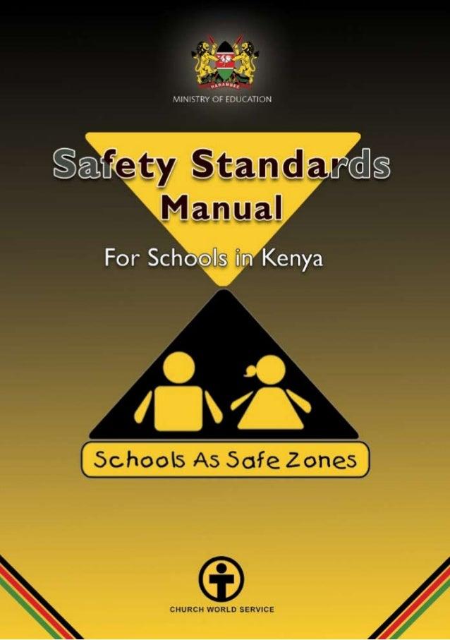 SAFETY STANDARDS MANUAL For Schools in Kenya