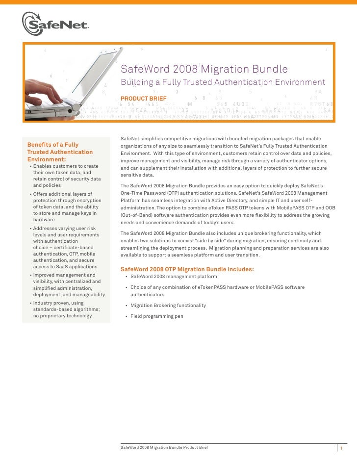 SafeWord 2008 Migration Bundle                                      Building a Fully Trusted Authentication Environment   ...