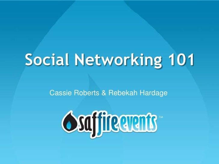 Saffire Events Webinar: Social Networking 101