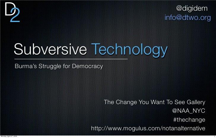 Subversive Technology: Burma's Struggle for Democracy