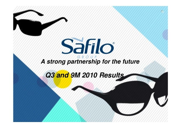 1 A strong partnership for the future Q3 and 9M 2010 Results