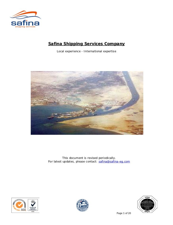 Safina Shipping Services Company     Local experience - International expertise           This document is revised periodi...
