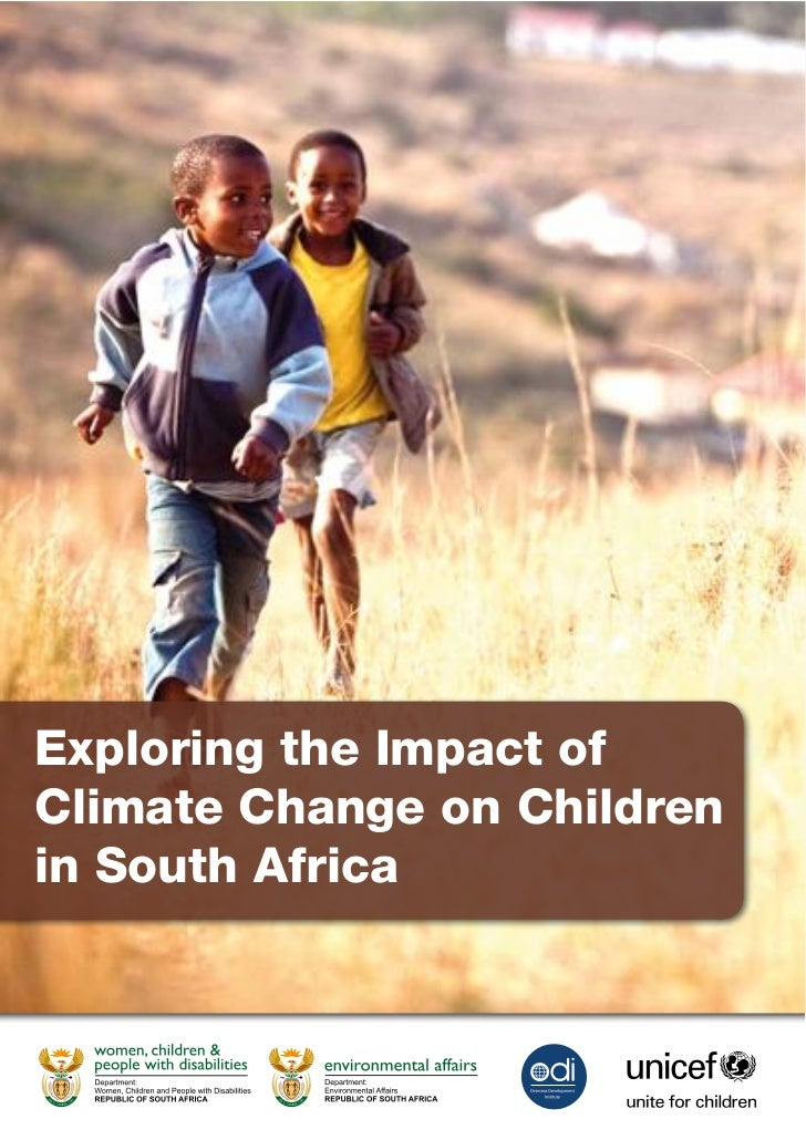 Exploring the Impact ofClimate Change on Childrenin South Africa