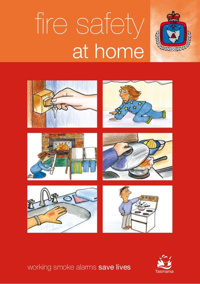 fire safety at home working smoke alarms save lives For further information on fire safety call 1800 000 699 or visit the ...