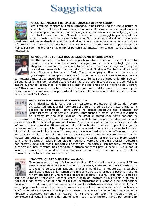 PERCORSI INSOLITI IN EMILIA ROMAGNA di Dario Gardiol            Ecco il volume dedicato allEmilia Romagna, la bellissima R...