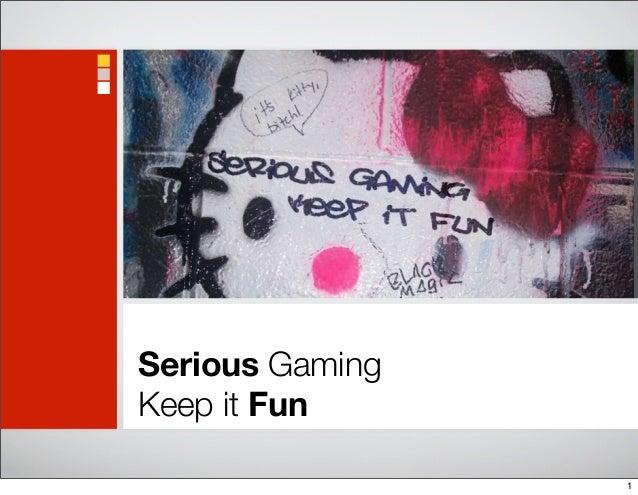 Serious Gaming, Keep it Fun, SagaNet 2012