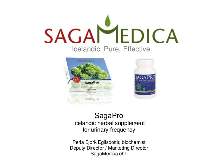Icelandic. Pure. Effective.           SagaPro Icelandic herbal supplement                          TM     for urinary freq...