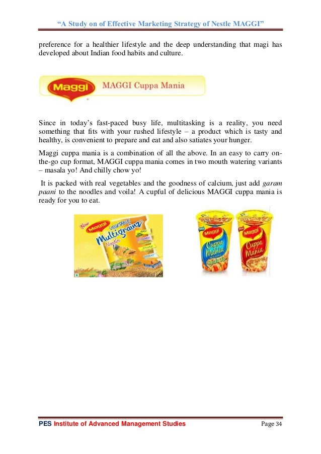 marketin strategy of maggi It talks about the various measures and marketing strategies undertaken by  nestle india ltd (nil) to keep the maggi brand fresh in the minds of.