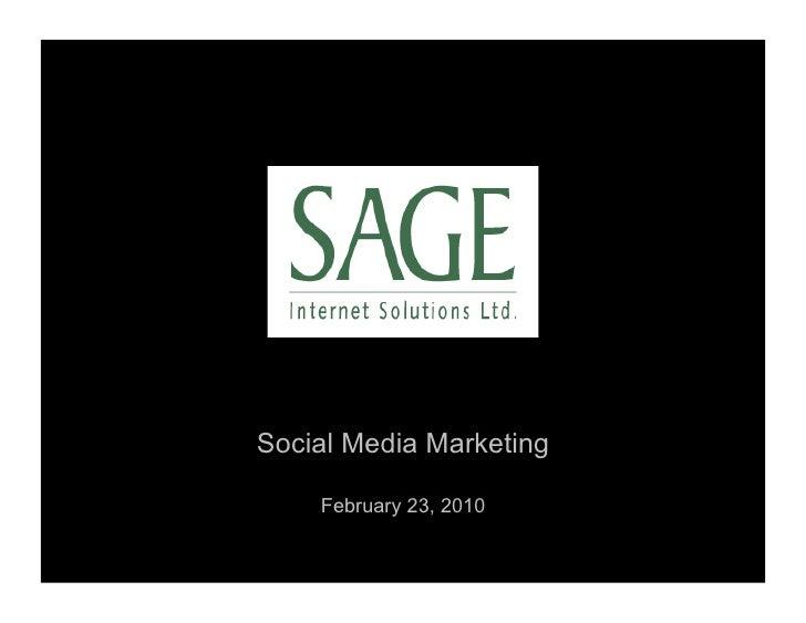 Social Media Marketing      February 23, 2010