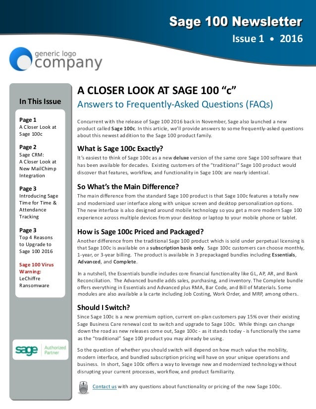 "A CLOSER LOOK AT SAGE 100 ""c""  Answers to Frequently‐Asked Questions (FAQs)  Concurrent with the release of Sage 100 2016 ..."