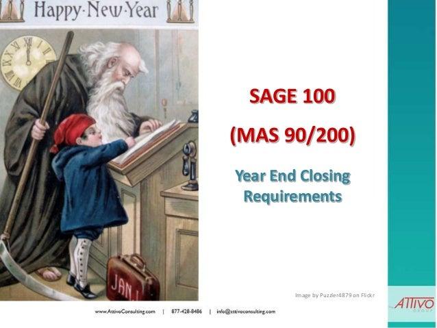 Sage ERP 100 MAS 90/200 2012 Year End Closing