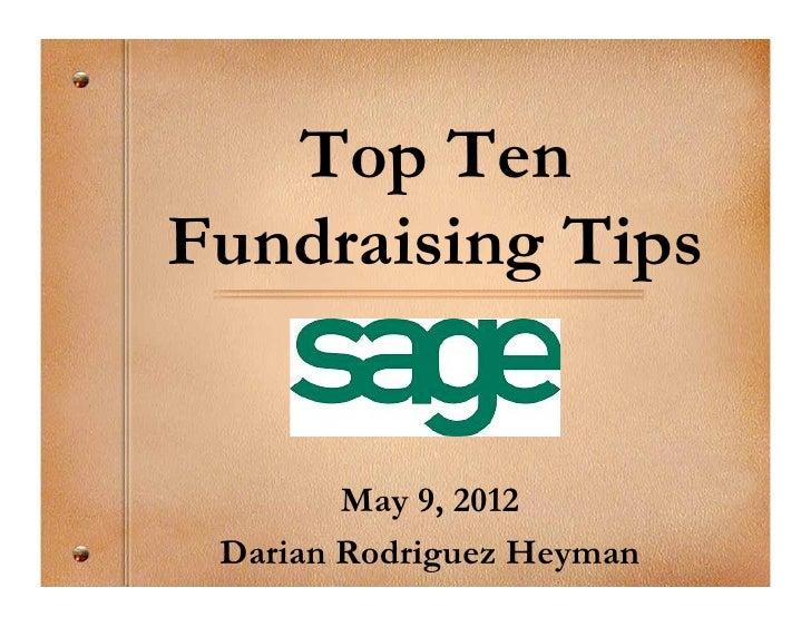 Top 10 Fundraising Tips: Darian Rodriguez Heyman
