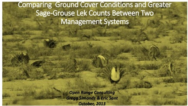 Comparing Ground Cover Conditions and Greater Sage‐Grouse Lek Counts Between Two Management Systems  Open Range Consulting...