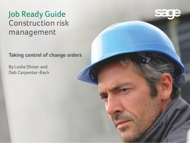 Job Ready Guide: Construction risk management-Taking control of change orders
