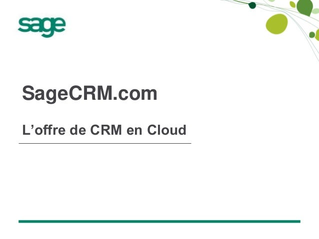 SageCRM.com, l'offre de CRM en Cloud