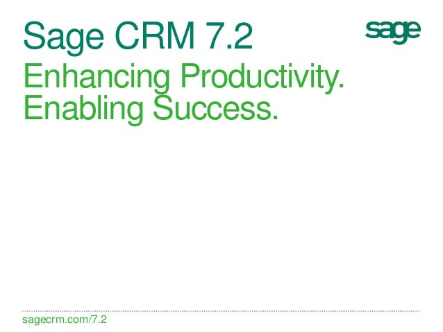 Sage CRM v7.2 What's New Presentation