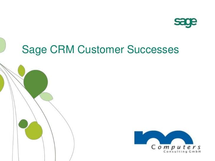Sage CRM Customer Successes Presentation - english