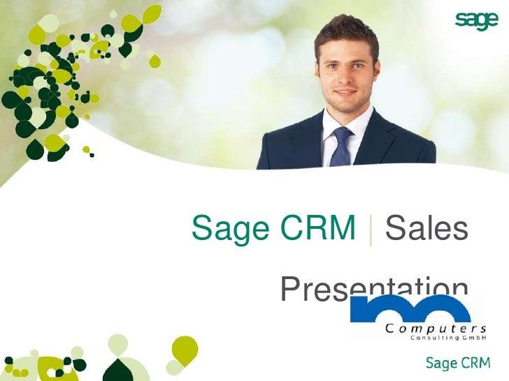 Sage CRM | Sales     Presentation