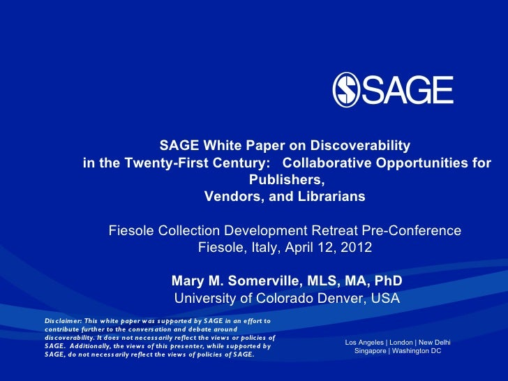 SAGE White Paper on Discoverability            in the Twenty-First Century: Collaborative Opportunities for               ...