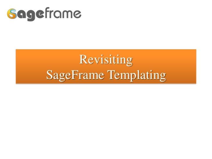 RevisitingSageFrame Templating<br />