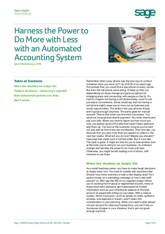 Sage Insights Smart thinking  Harness the Power to Do More with Less with an Automated Accounting System Geni Whitehouse, ...