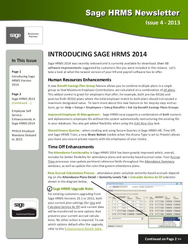 Issue4‐2013  INTRODUCINGSAGEHRMS2014 InThisIssue  Page1 IntroducingSage HRMSVersion 2014 Page2 SageH...