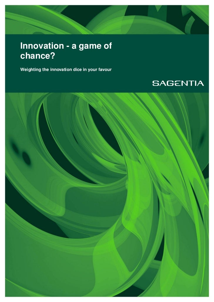 Innovation - a game ofchance?Weighting the innovation dice in your favour
